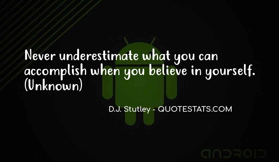 Quotes About Underestimate Someone #106093