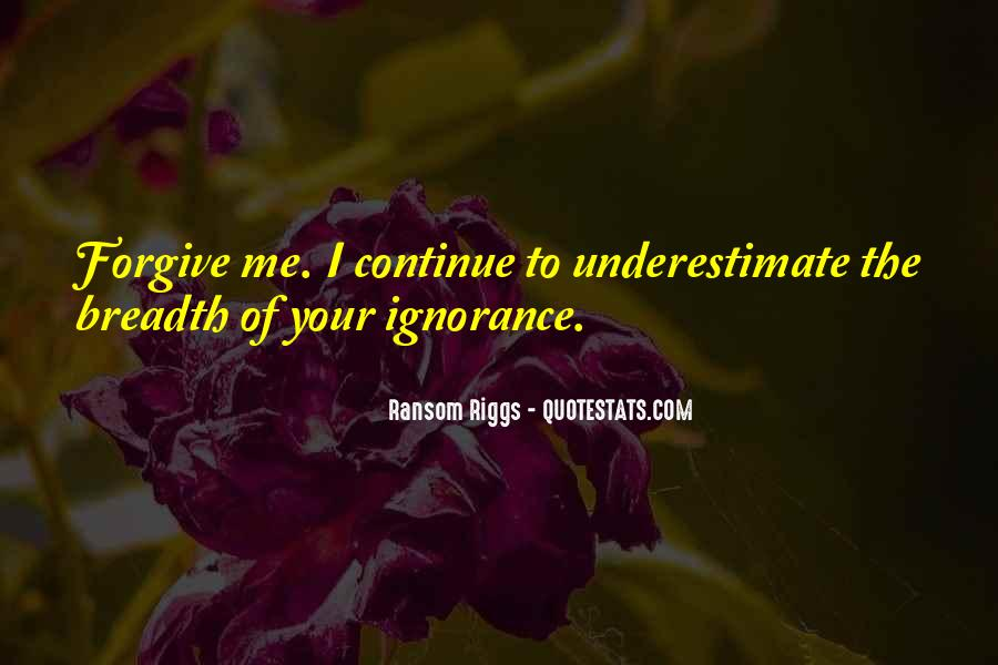 Quotes About Underestimate Someone #115006