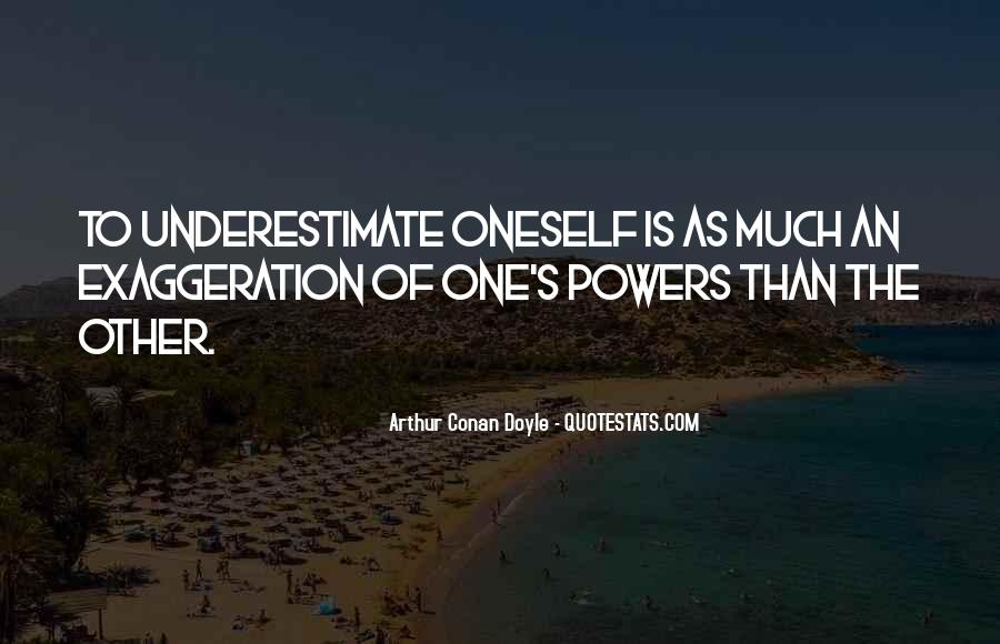 Quotes About Underestimate Someone #135767