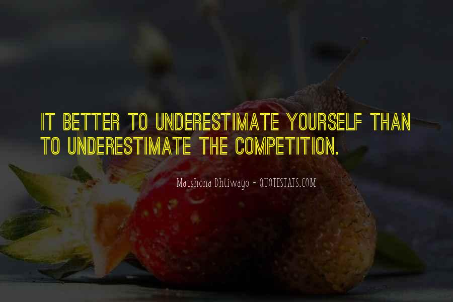 Quotes About Underestimate Someone #156960