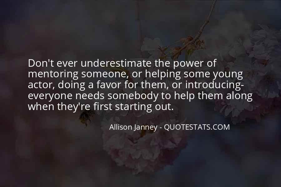 Quotes About Underestimate Someone #1703563