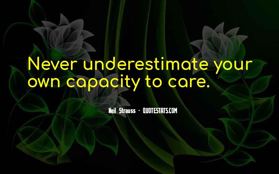 Quotes About Underestimate Someone #20668
