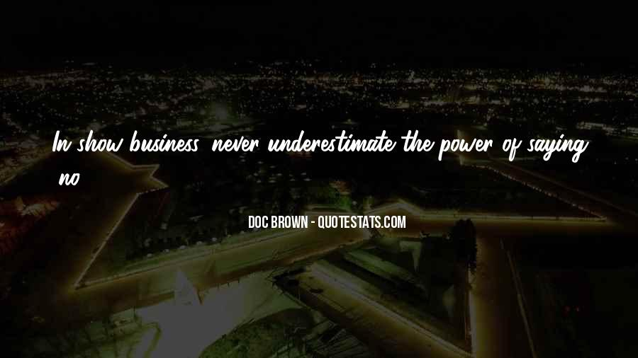 Quotes About Underestimate Someone #46335