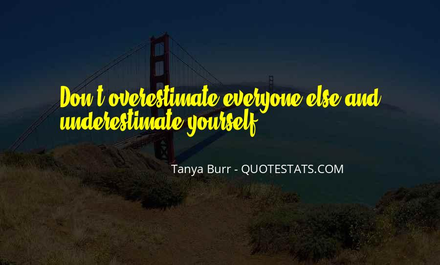 Quotes About Underestimate Someone #56072