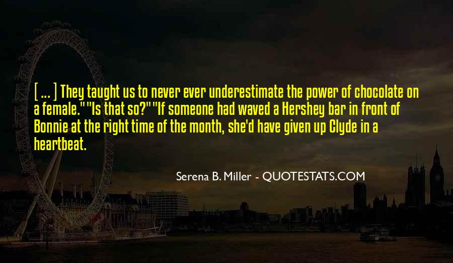 Quotes About Underestimate Someone #641048