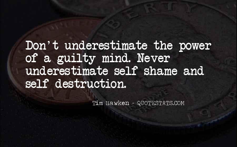 Quotes About Underestimate Someone #64643