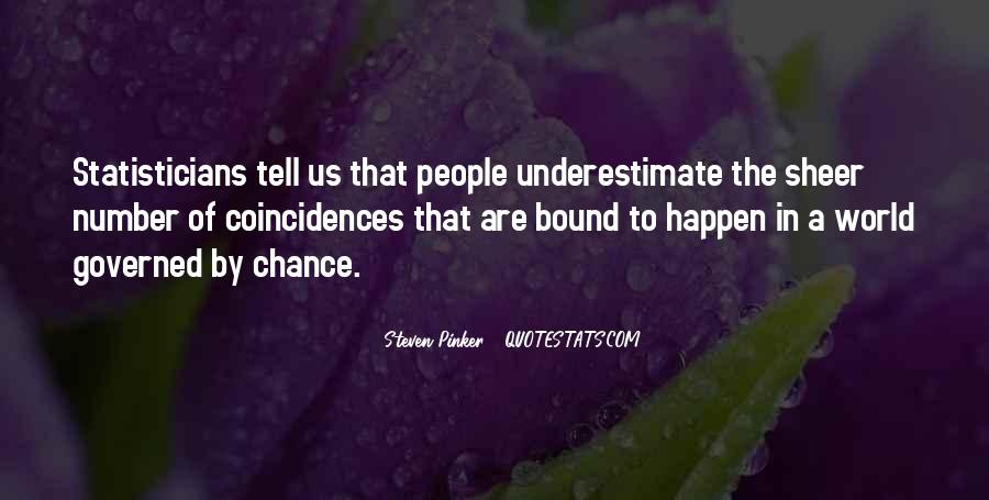 Quotes About Underestimate Someone #77549
