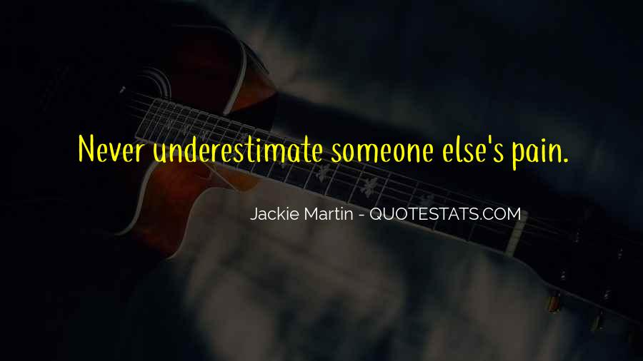Quotes About Underestimate Someone #872170