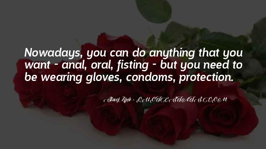 Quotes About Wearing Condoms #345381