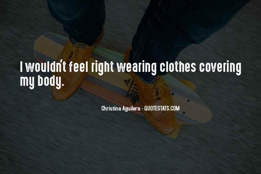 Quotes About Covering Up Your Body #1482351