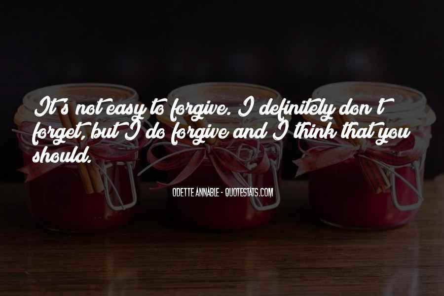 Quotes About Not Easy To Forget #1496132