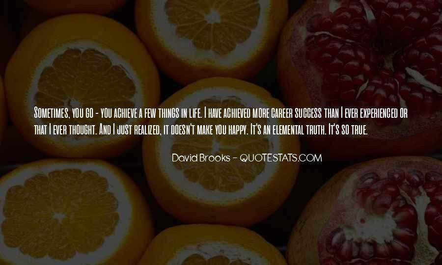 Quotes About Make It In Life #116228