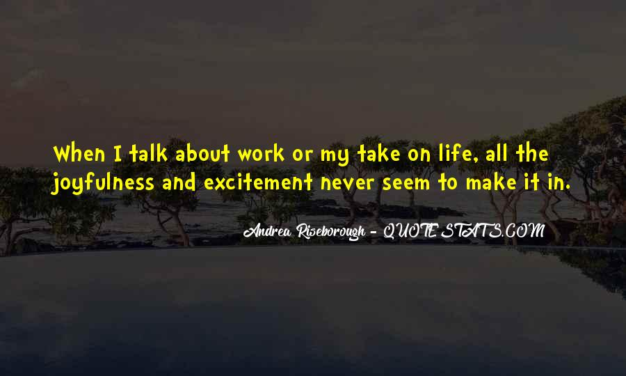 Quotes About Make It In Life #85195