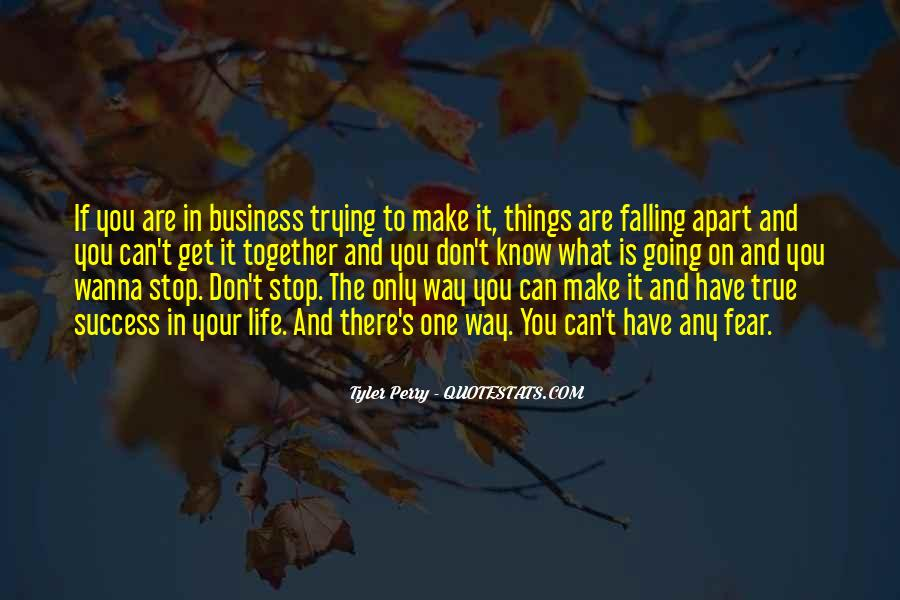 Quotes About Make It In Life #90735