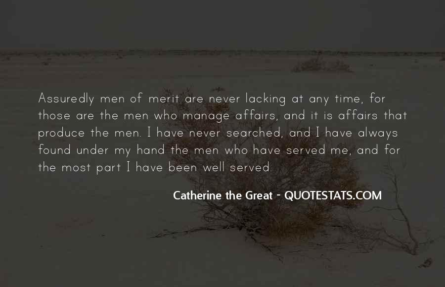 Quotes About Those Who Have Served #1163972