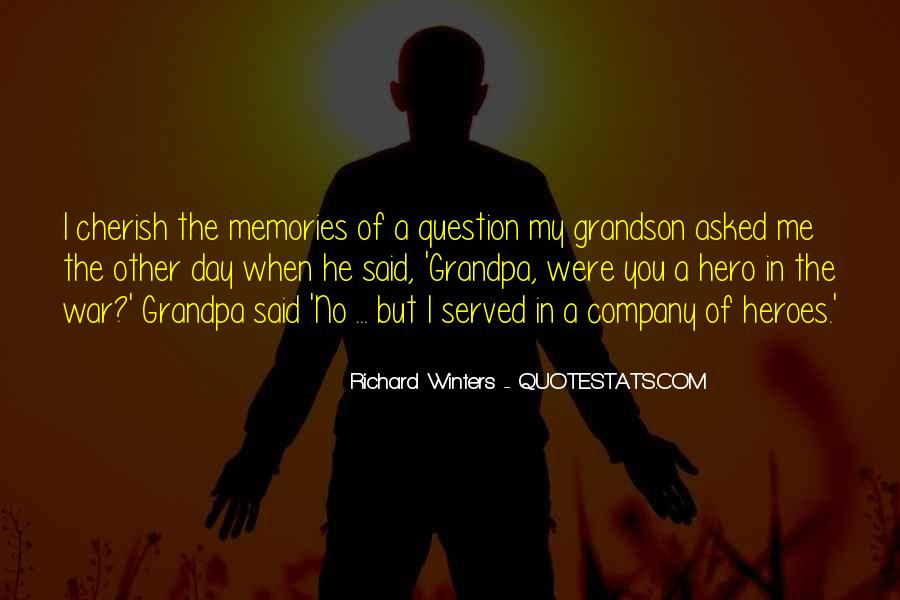 Quotes About Those Who Have Served #19979