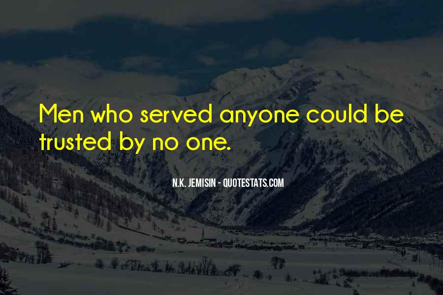Quotes About Those Who Have Served #66587