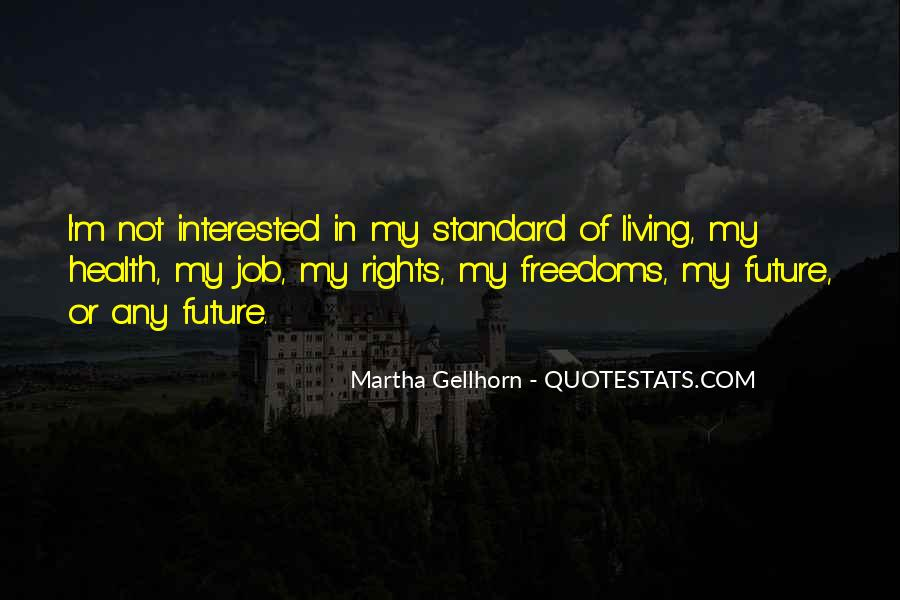 Quotes About Freedoms #180320