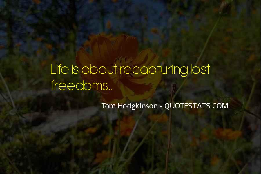 Quotes About Freedoms #291732