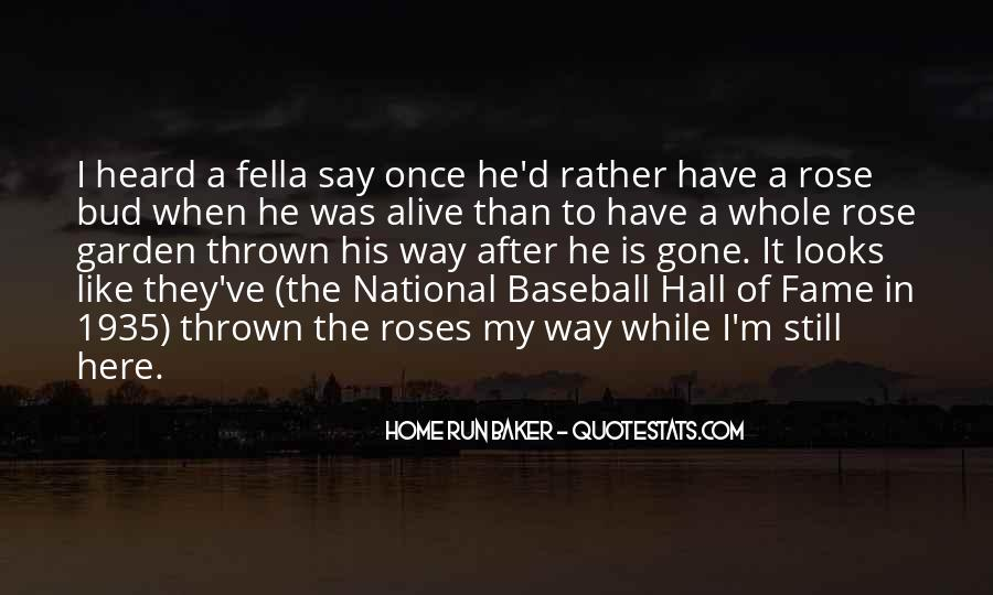 Quotes About Baseball Hall Of Fame #1134658