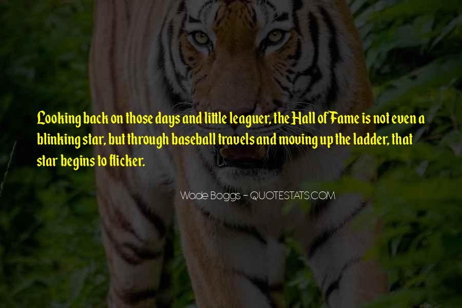 Quotes About Baseball Hall Of Fame #1142847