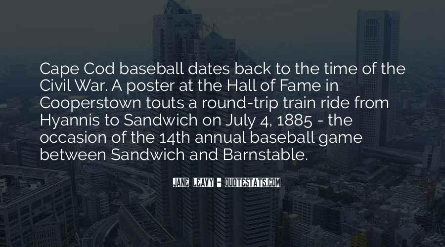 Quotes About Baseball Hall Of Fame #1181178