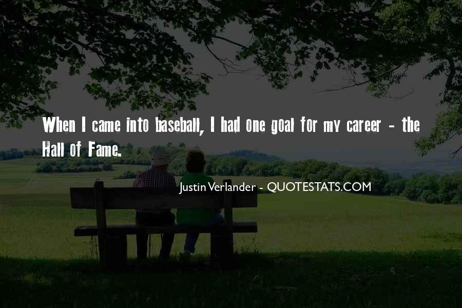 Quotes About Baseball Hall Of Fame #480160