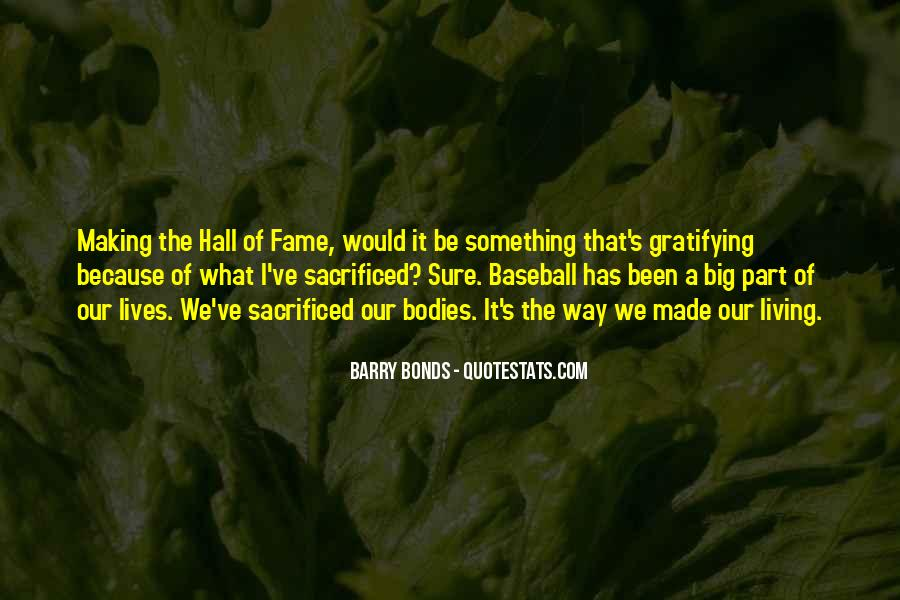 Quotes About Baseball Hall Of Fame #505195