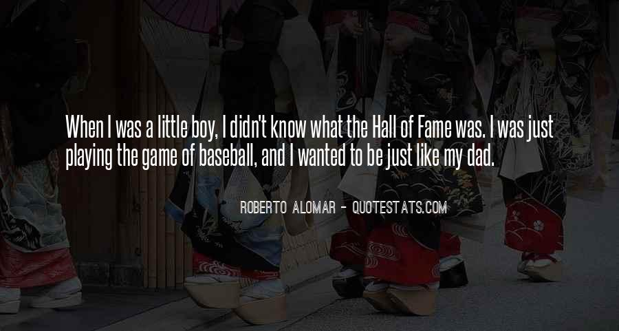 Quotes About Baseball Hall Of Fame #54440