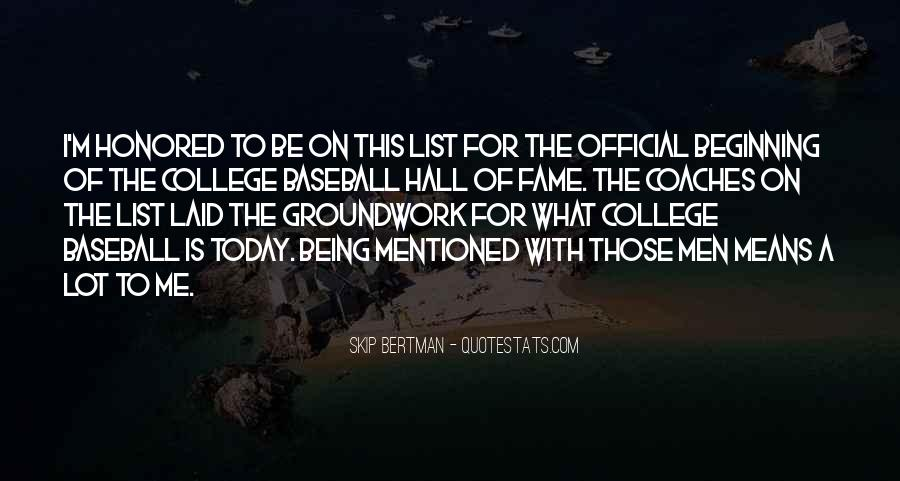 Quotes About Baseball Hall Of Fame #555274