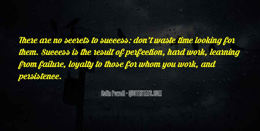 Quotes About Loyalty And Hard Work #1659830