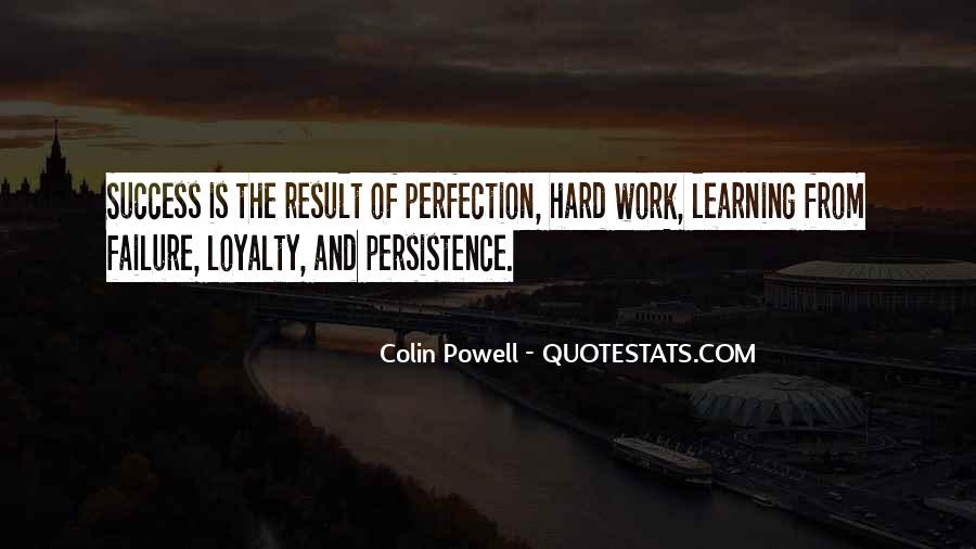 Quotes About Loyalty And Hard Work #1841229