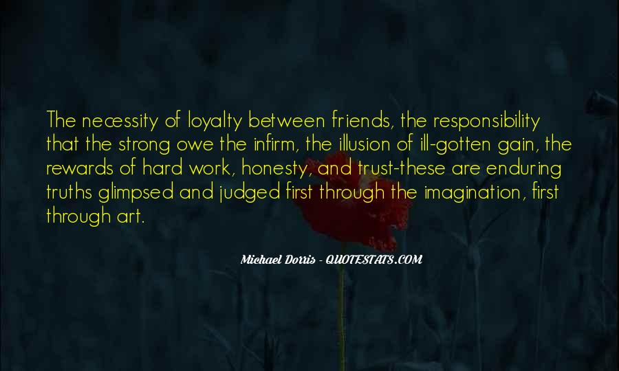 Quotes About Loyalty And Hard Work #460070