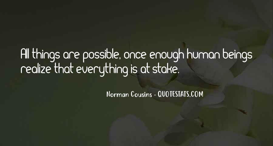 Quotes About Things Being Possible #276973