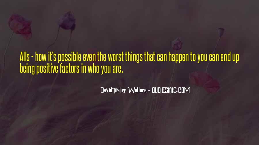 Quotes About Things Being Possible #435682