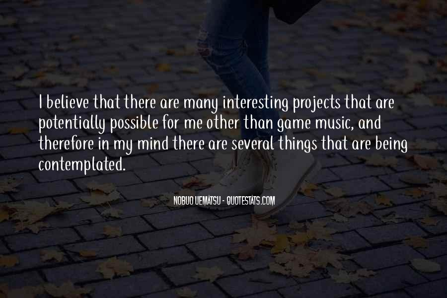 Quotes About Things Being Possible #498915