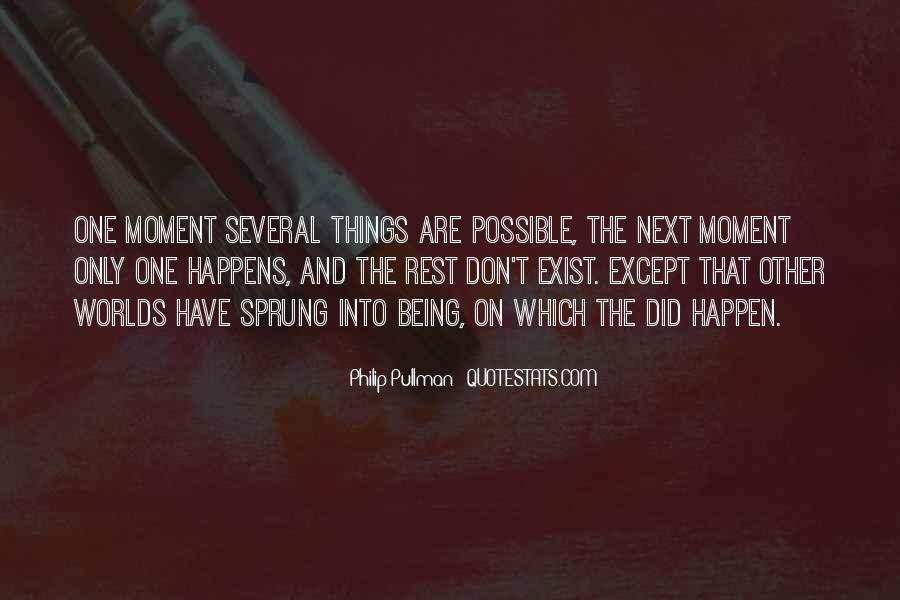 Quotes About Things Being Possible #874057