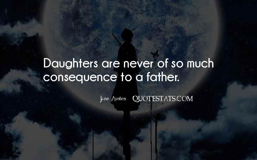Quotes About Daughters From Fathers #318511