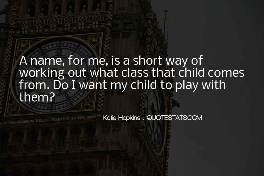 Quotes About My Name #10895