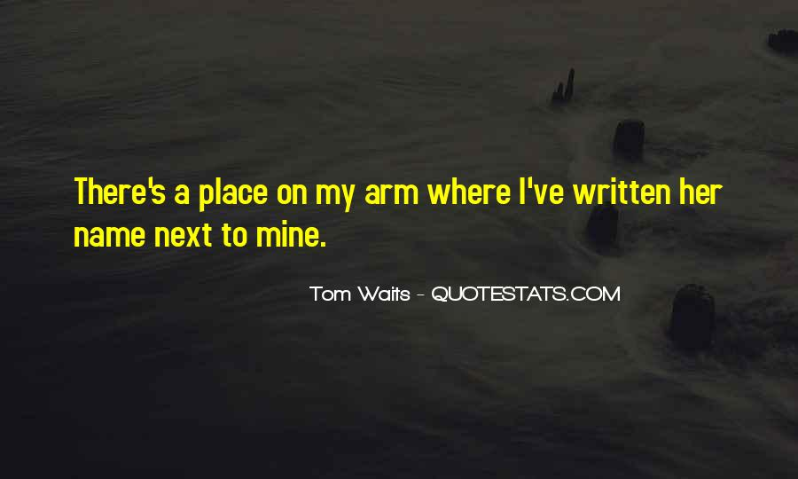 Quotes About My Name #36758