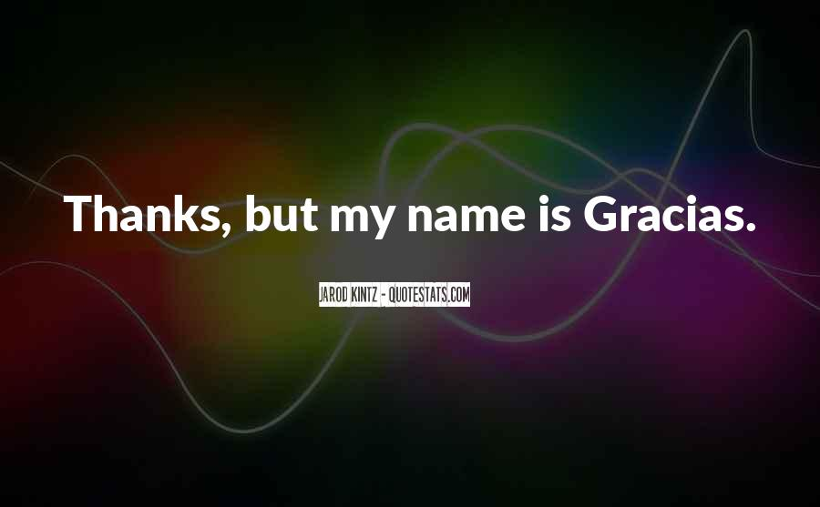 Quotes About My Name #49869