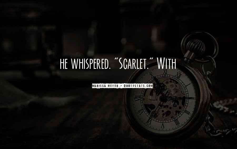 Quotes About Scarlet #401548