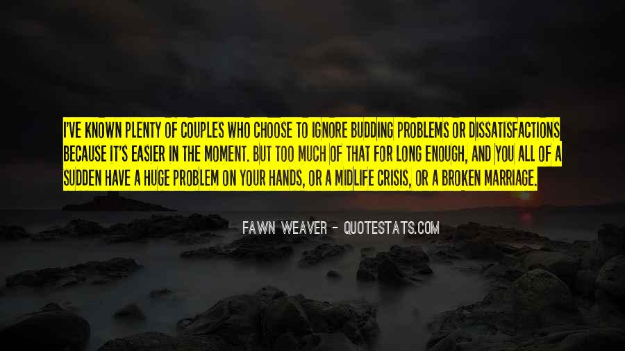 Quotes About Marriage Problems #1515036
