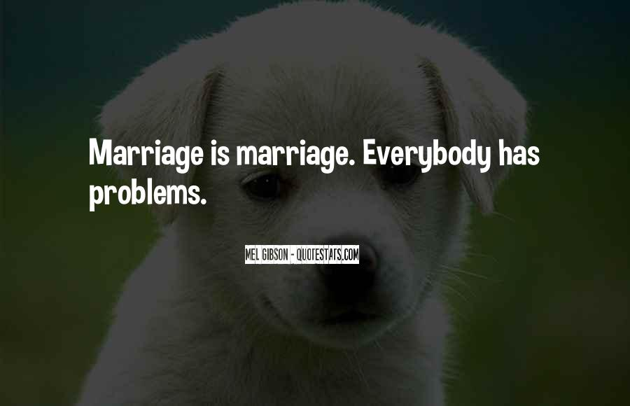 Quotes About Marriage Problems #1732453