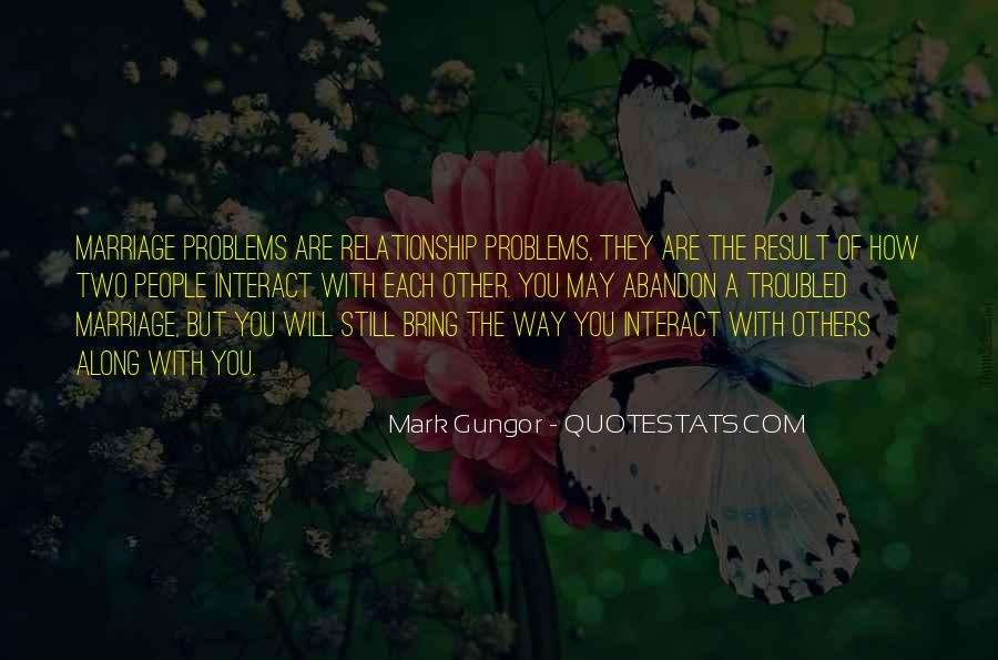 Quotes About Marriage Problems #573488