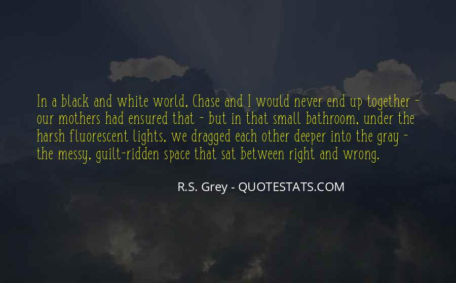 Quotes About Black White And Gray #1238076