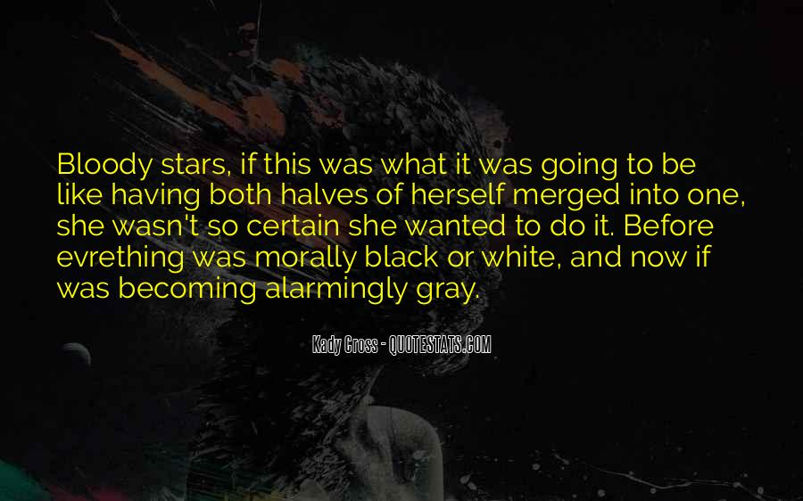 Quotes About Black White And Gray #151250
