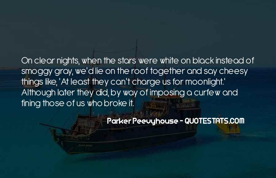 Quotes About Black White And Gray #1539061