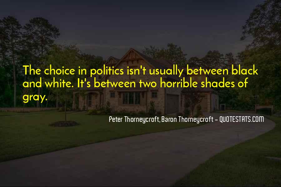 Quotes About Black White And Gray #1683134