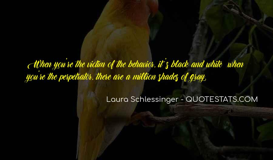 Quotes About Black White And Gray #1774072